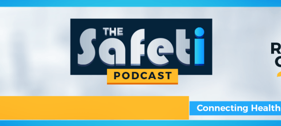 The Safeti Podcast Connecting Environment Health And Safety